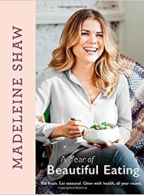 Madeleine Shaw A Year of Beautiful Eating